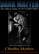 Dark Matter Vol 1: The Weird Tales of H P Lovecraft eBook - Classic genre fiction!