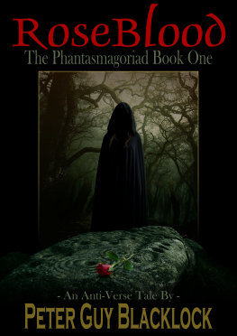 Rose Blood: The Phantasmagoriad Book One Cover